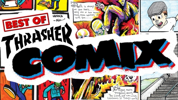 Best of Thrasher Comix Series 3