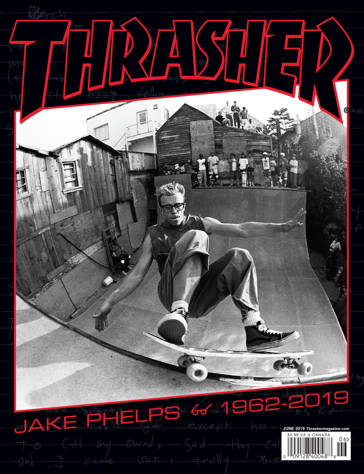 a9277a2786d0 Thrasher Magazine - Jake Phelps Lifetime Retrospective