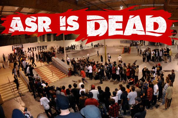 ASR Is Dead