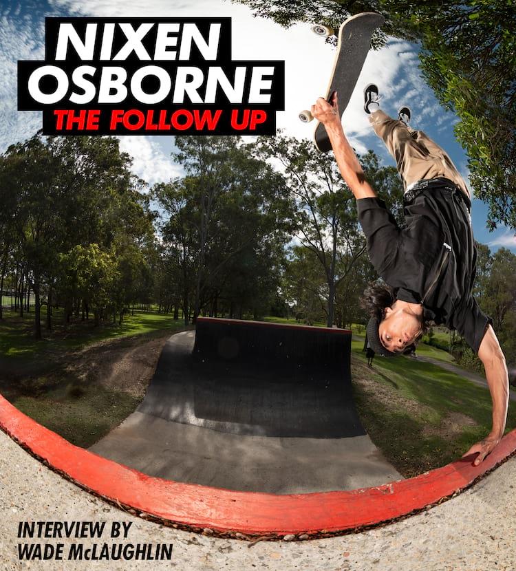 Nixon Osborne Thrasher Magazine Follow Up Interview Invert