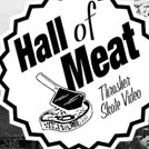 Hall Of Meat: Brian Delatorre