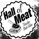 Hall Of Meat: Dylan Hines