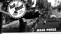 Hall Of Meat: Jesse Perez