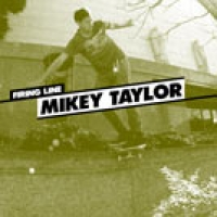 Firing Line: Mikey Taylor