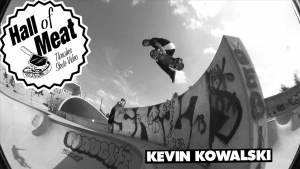 Hall of Meat: Kevin Kowalski