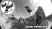 Hall of Meat: Kevin Kowalski