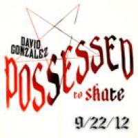 David Gonzalez: Possessed to Skate trailer