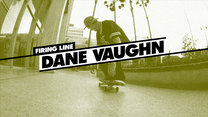 Firing Line: Dane Vaughn