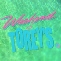 Weekend at Torey's