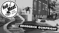 Hall of Meat: Broderick Gumpright
