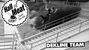 Hall Of Meat: The Dekline Team