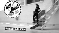 Hall Of Meat: Reese Salken