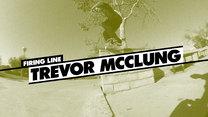 Firing Line: Trevor McClung