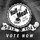 VOTE! Hall of Meat 2014 Poll