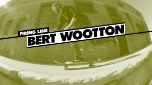Firing Line: Bert Wootton