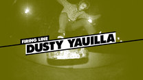 Firing Line: Dusty Yauilla