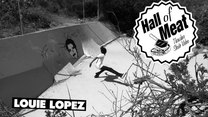 Hall Of Meat: Louie Lopez