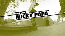 Firing Line: Micky Papa