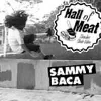 Hall Of Meat: Sammy Baca