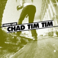 Firing Line: Chad Tim Tim