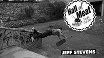 Hall Of Meat: Jeff Stevens