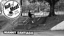 Hall Of Meat: Manny Santiago