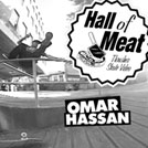 Hall Of Meat: Omar Hassan