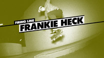 Firing Line: Frankie Heck
