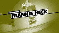 Firing Line: Frankie Heck