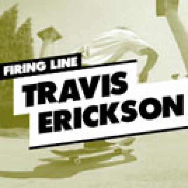 Firing Line: Travis Erickson