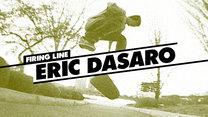 Firing Line: Eric Dasaro