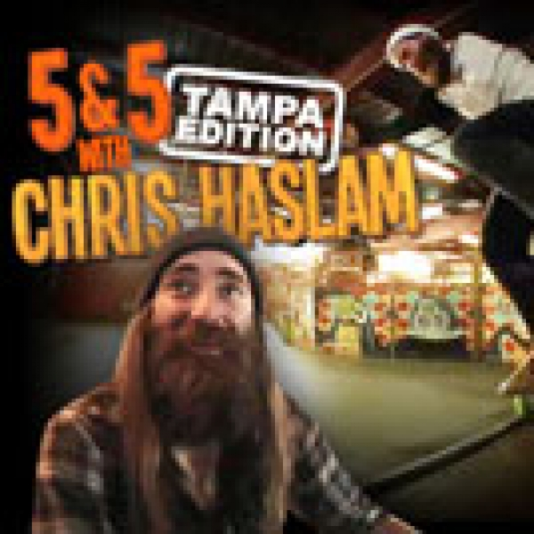 5&5 with Chris Haslam