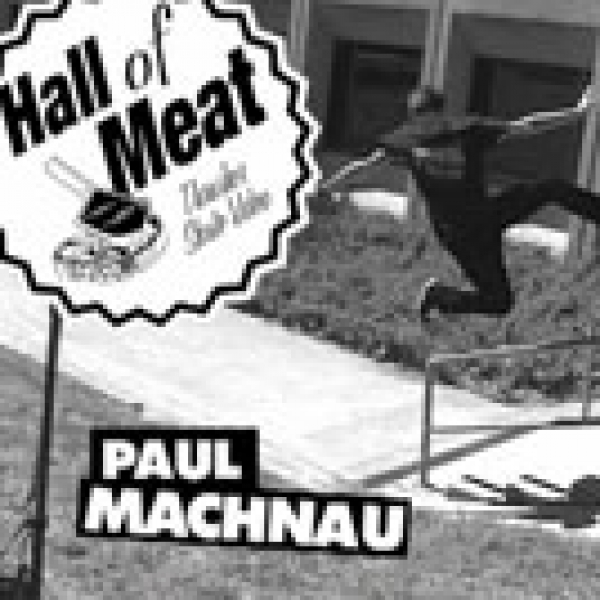 Hall Of Meat: Paul Machnau