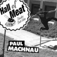 Hall Of Meat: Paul Machnau