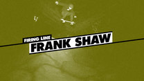 Firing Line: Frank Shaw