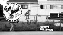 Hall Of Meat: Scott Sullivan