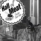 Hall Of Meat: Trent Hazelwood