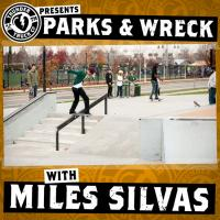 Parks and Wreck with Milas Silvas