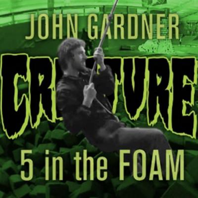 John Gardner 5 in the Foam