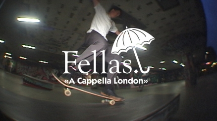 "Hélas' ""Fellas: A Cappella London"" Video"