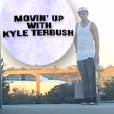 Movin' Up with Kyle Terbush