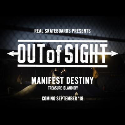 Out of Sight: Manifest Destiny - Sept '18