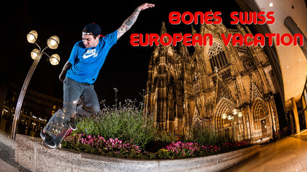 "Bones Swiss' ""European Vacation"" Video"
