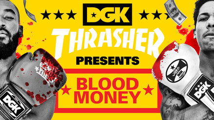 "DGK's ""Blood Money"" Trailer"