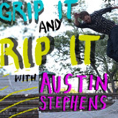 Austin Stephens Grip it & Rip it