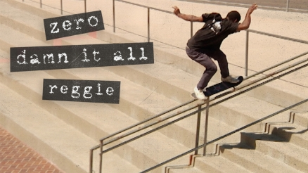 "Reggie Kelly's ""Damn It All"" Zero Part"