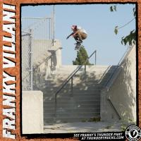Thunder Trucks Presents Franky Villani