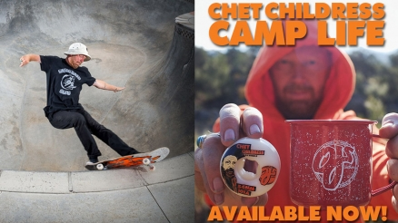 Chet Childress: Camp Life