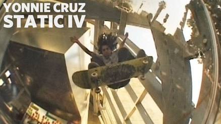 "Yonnie Cruz's ""Static IV"" Part"