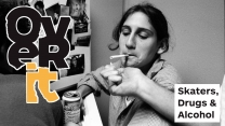 Over It – Skaters, Drugs and Alcohol